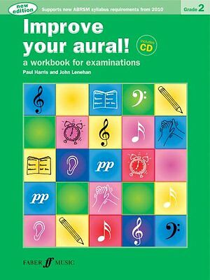 Improve Your Aural! Grade 2 (with CD) New Edition! (P & Lenehan, J Harris) | Fab