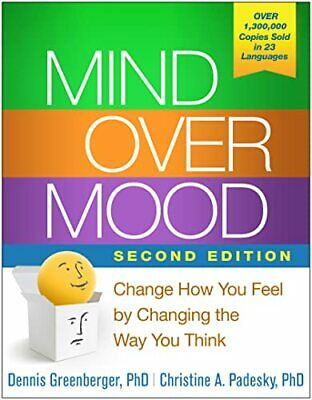 Mind Over Mood, Second Edition: Change How You Feel b... by Padesky, Christine A