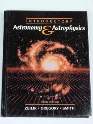 Introductory Astronomy and Astrophysics, Gregory, Stephen A. Hardback Book The