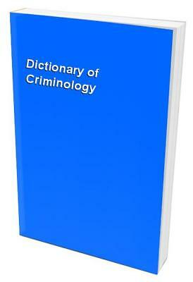 Dictionary of Criminology Paperback Book The Cheap Fast Free Post