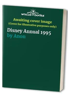 Disney Annual 1995 by Anon Hardback Book The Cheap Fast Free Post