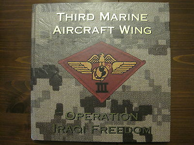 Third Marine Aircraft Wing Operation Iraqi Freedom Hard cover book Hard to find
