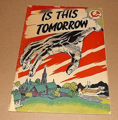 Is This Tomorrow? 1947 CANADIAN EDITION Catechetical Guild
