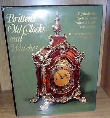 Brittens Old Clocks and Watches and their Makers 1973 Cecil Clutton