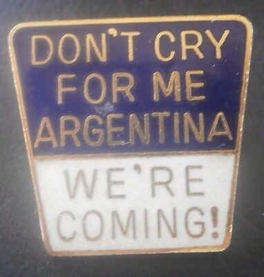 Don't Cry For Me Argentina We're Coming Football Scotland Pin Badge Coffer