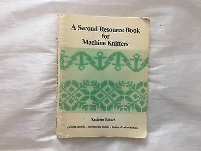 A Second Resource Book for Machine Knitters by Kathleen Kinder
