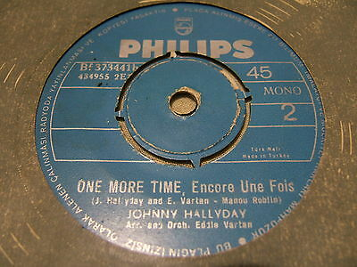 Johnny Hallyday TURC Philips One More Time RARE Turquie 45T Turkey 373441 Turque