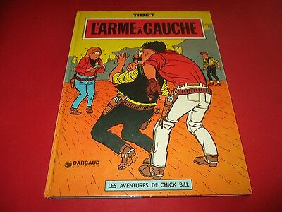 Bd Chick Bill, L'arme A Gauche, Tibet Dargaud 1975 Be