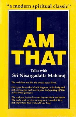 I am That: Talks with Sri Nisargadatta Maha... by Maharaj Sri Nisargad Paperback