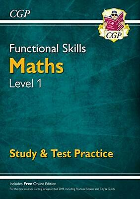 Functional Skills Maths Level 1 - Study & Test Practice (CGP Fun... by CGP Books