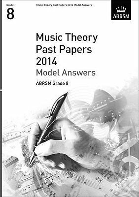 Music Theory Past Papers 2014 Model Answers, ABRSM Grade 8 (Divers Auteurs)   OU
