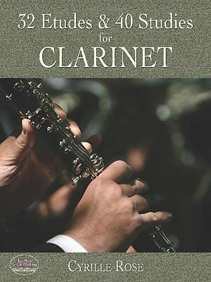 32 Etudes and 40 Studies for Clarinet (Cyrille Rose) | Dover Pubns