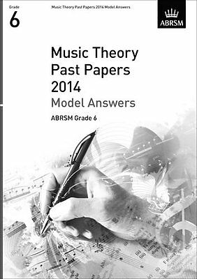Music Theory Past Papers 2014 Model Answers, ABRSM Grade 6 (Divers Auteurs)   OU