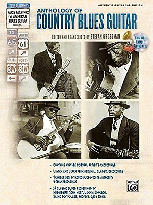 The Anthology of Country Blues Guitar (Stefan Grossman)   Alfred Pub Co