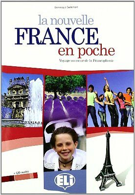 La nouvelle France en poche. Con CD Audio. Per la Scuola media (Dominique Guille