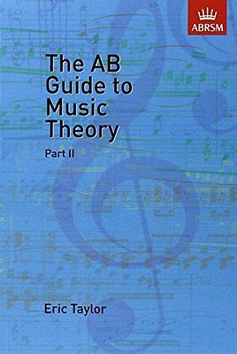 The AB Guide to Music Theory, Part II (Eric Taylor)   OUP Oxford