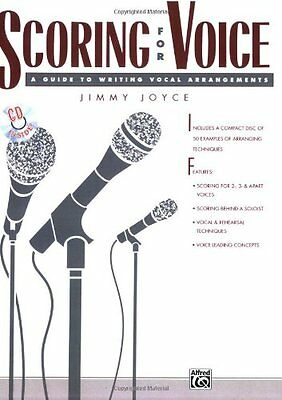 """Scoring for Voice: A Guide to Writing Vocal Arrangements ([""""Jimmy Joyce"""",""""Franci"""