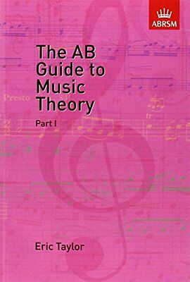 The AB Guide to Music Theory, Part I (Eric Taylor)   OUP Oxford