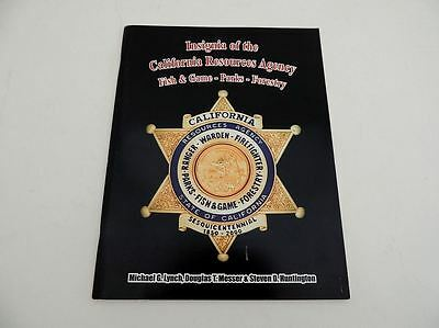 Insignia of Calif Resources Agency  State Parks Fish & Game Forestry Badges Book