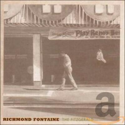 Richmond Fontaine - The Fitzgerald - Richmond Fontaine CD A4VG The Cheap Fast