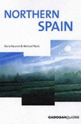 Northern Spain (Cadogan Guides) by Pauls, Michael Paperback Book The Cheap Fast