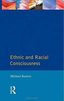 Ethnic and Racial Consciousness by Banton, Michael Paperback Book The Cheap Fast