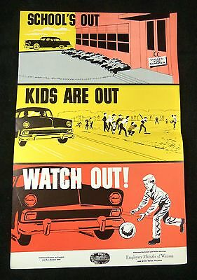 Public Traffic Safety Poster SCHOOL'S OUT…WATCH OUT! Employers Mutuals 1950s-60s