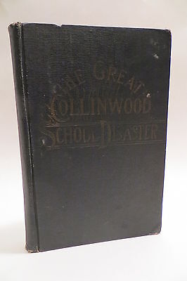 Complete Story of Collinwood School Disaster Fire Antique 1908 Book Everett