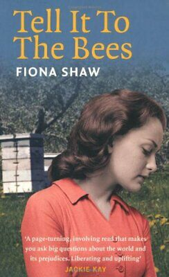 Tell it to the Bees by Shaw, Fiona Paperback Book The Cheap Fast Free Post