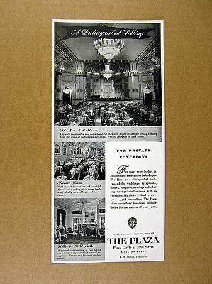 1947 The Plaza Hotel Grand Ballroom Terrace Room photo vintage print Ad