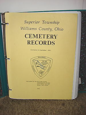 Superior Twnshp Williams County Ohio Cemetary Records September 1991