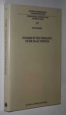 Judaism in the Theology of Sir Isaac Newton by Matt Goldish (Hardback, 1998)