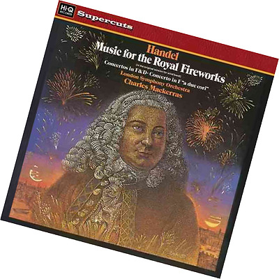 Handel Music For The Royal Fireworks Concertos In F & D, Concerto In F a Due Cor