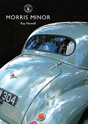 The Morris Minor (Shire Library) by Ray Newell Paperback Book The Cheap Fast
