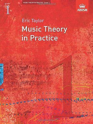 Music Theory in Practice, Grade 1 (Eric Taylor)   OUP Oxford