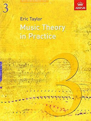 Music Theory in Practice, Grade 3 (Eric Taylor)   OUP Oxford