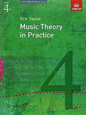 Music Theory in Practice, Grade 4 (Eric Taylor)   OUP Oxford