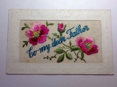 Ww1 Silk Embroidered Postcard - To My Dear Father