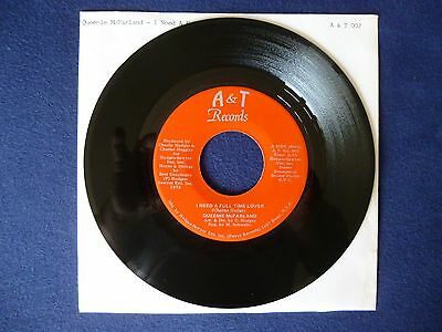 "Queenie McFarland - I Need A Full Time Lover /Instr. (A&T Rec, 7"")"
