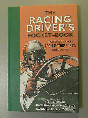 The Racing Driver's Pocket-Book by Colin Goodwin (Hardback, 2011)