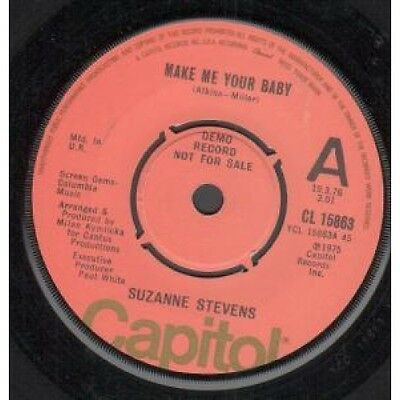 """SUZANNE STEVENS Make Me Your Baby 7"""" VINYL UK Capitol Demo B/W There Ya Go"""
