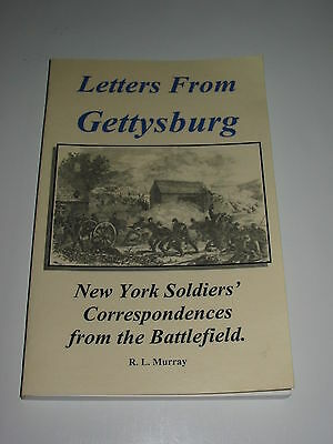 Signed LETTERS FROM GETTYSBURG Civil War Book New York Soldiers Correspondences