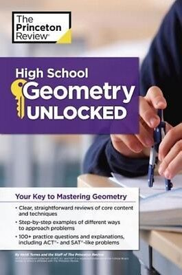 High School Geometry Unlocked by Princeton Review Paperback Book (English)