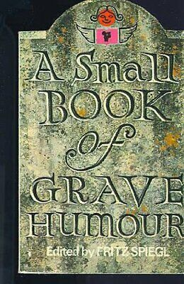 A Small Book Of Grave Humour Paperback Book The Cheap Fast Free Post