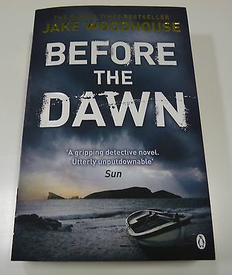 Before the Dawn by Jake Woodhouse (New and Paperback)