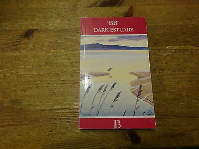 Dark Estuary by BB Illustrated by D.J.Watkins Pitchford.