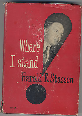 Autographed Copy Where I Stand by Harold Stassen