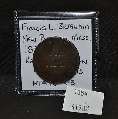 WPC ~ Francis L. Brigham New Bedford, MA 1833 Hard Times Token HT-176 R-3