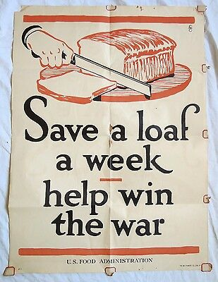 Save A Loaf A Week Help Win the War WWI Lithograph Poster Old Vtg Antique