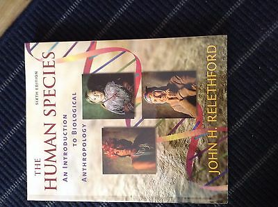 The Human Species: An Introduction to Biological Anthropology by John H....